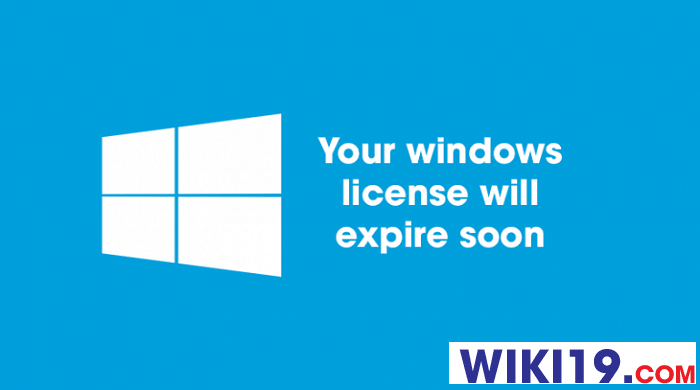 your windows license will expire soon là gì