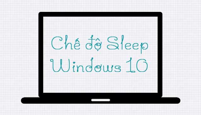 hướng dẫn tắt sleep windows 10