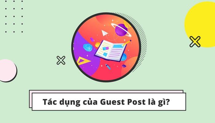 Guest Post mang lại nhiều lợi ích